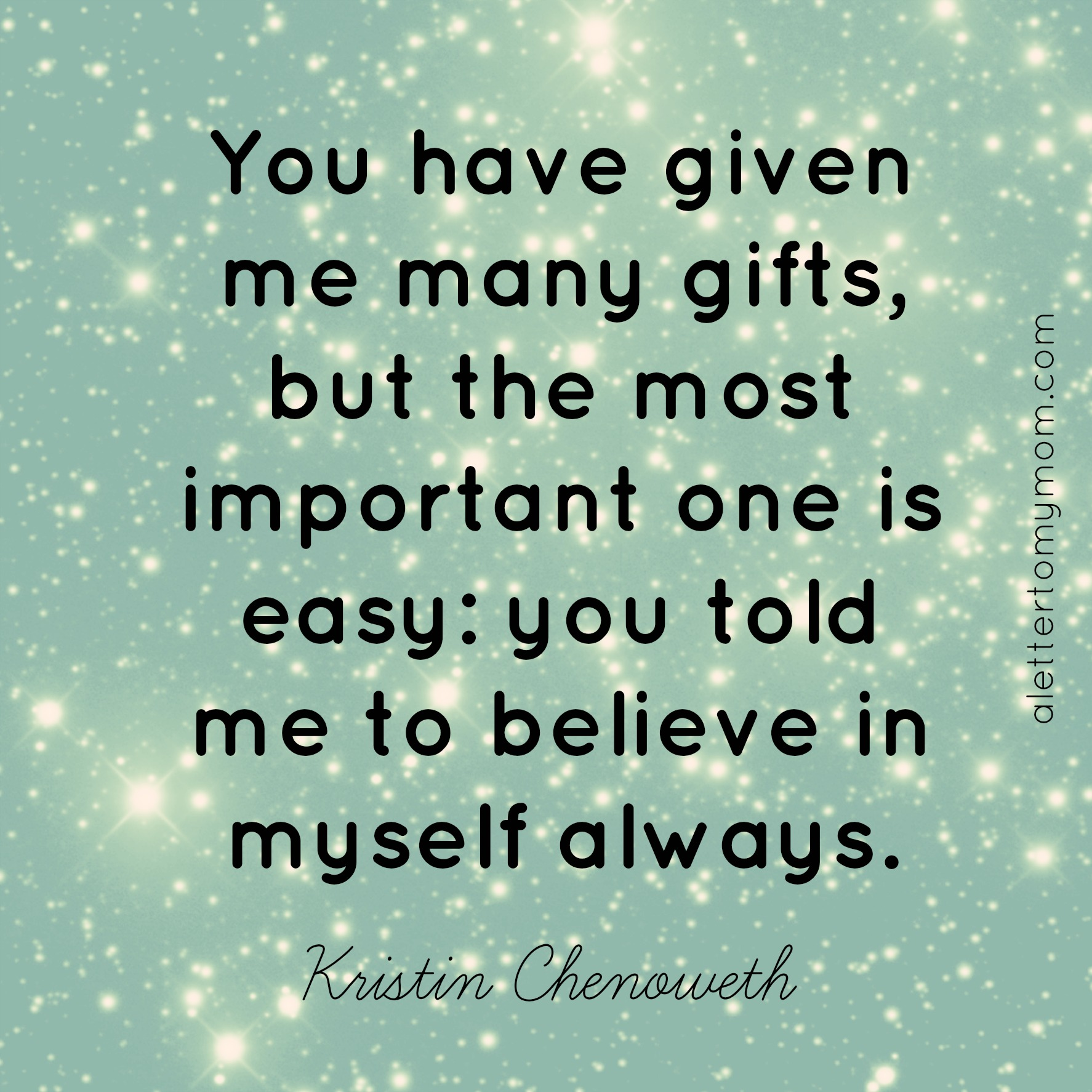kristin chenoweth quote inspirational mothers day quote a letter to my mom
